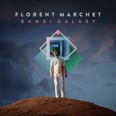 Florent Marchet - Bambi Galaxy