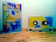 Fluorescent Heights/Saigon - Split cassette