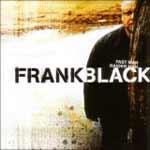 FRANK BLACK - Fast Man Raider Man