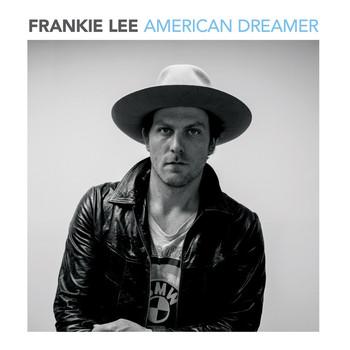Frankie Lee - American Dreamer