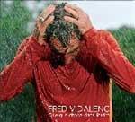 FRED VIDALENC - Quelque Chose Dans L'ordre