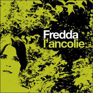 Fredda - L'ancolie