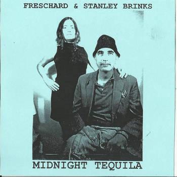 Freschard & Stanley Brinks - Midnight Tequila