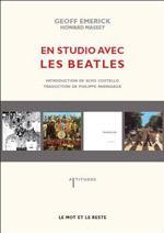 GEOFF EMERICK - En Studio Avec Les Beatles