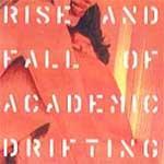 GIARDINI DI MIRO - Rise and Fall of Academic Drifting
