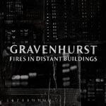GRAVENHURST - Fires In Distant Buildings