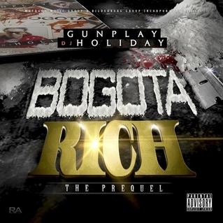 Gunplay - Bogota Rich