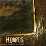 H-BURNS - How Strange It Is To Be Anything At All