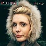 HALEY BONAR - Big Star