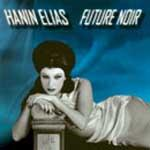 HANIN ELIAS - Future noir