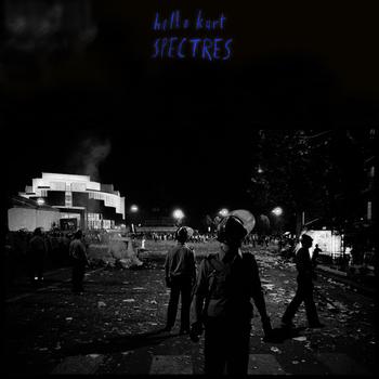 Hello Kurt - Spectres
