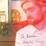 HOSPITAL SHIPS - Oh Ramona
