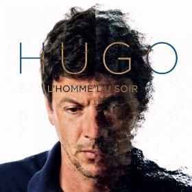 Hugo - L'Homme du soir