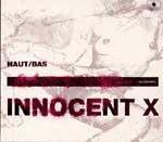 INNOCENT X - Haut/Bas