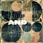 IRON AND WINE - Around The Well