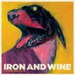 IRON AND WINE - The Sheperd's Dog