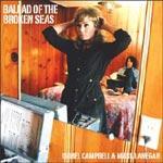 ISOBEL CAMPBELL & MARK LANNEGAN - Ballad Of The Broken Seas