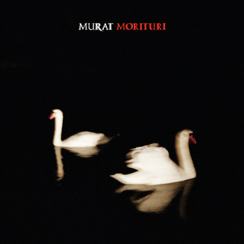 Jean-Louis Murat - Morituri