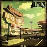 JELLYFUZZ - Cadillac Motel