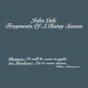 John Cale - Fragments of a Rainy Season (2016)