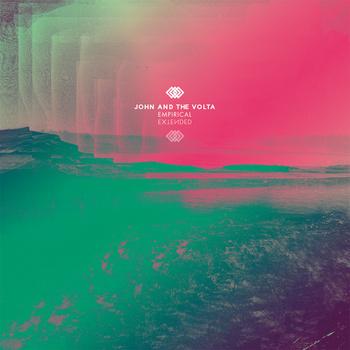 John & The Volta - Empirical EP Extended