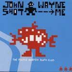 JOHN WAYNE SHOT ME - The Purple Hearted Youth Club