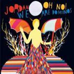 JORDAN - Oh No ! We Are Dominos