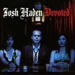 JOSH HADEN - Devoted
