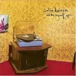 JULIE DOIRON - Wake Myself Up