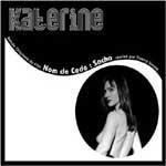 KATERINE - Nom de Code Sacha