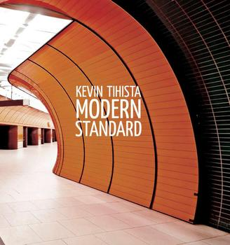 Kevin Tihista - Modern Standard