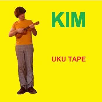 Kim - Uku Tape