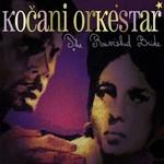 KOčANI ORKESTAR - The Ravished Bride