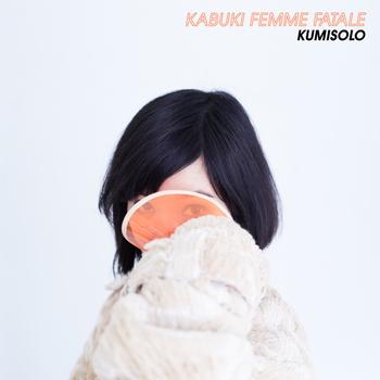 Kumisolo & Joe Davolaz - Kabuki Femme Fatale