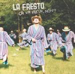 LA FRESTO - Ca va mieux, non ?