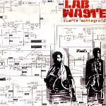 LAB WASTE - Zwarte Achtegrond