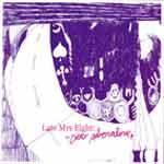 LATE MRS EIGHT - Dear Adrenaline
