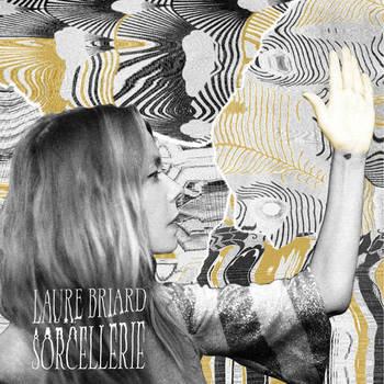 Laure Briard - Sorcellerie