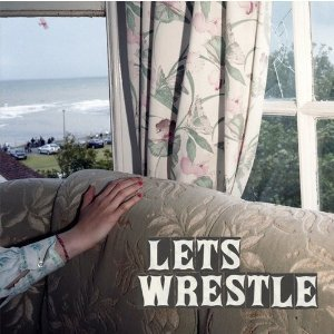 Let's Wrestle - S/T