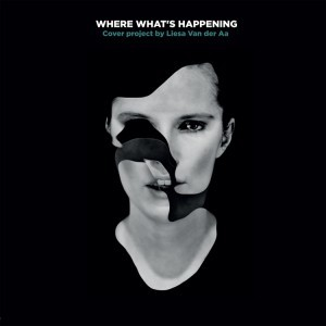 Liesa Van Der Aa - Where What's Happening