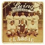 LIVING LEGENDS - Classic