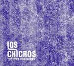 LOS CHICROS - Too Cool For School