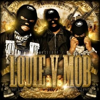 Louie V Mob - New World Order