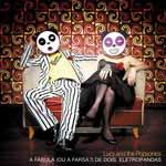 LUCY AND THE POPSONICS - A Fabula (ou A Farsa ?) De Dois Eletropandas