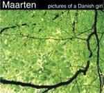 MAARTEN - Pictures Of A Danish Girl