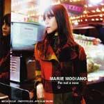 MARIE MODIANO - I'm Not A Rose