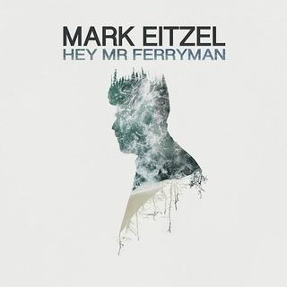 Mark Eitzel - Hey Mr Ferryman
