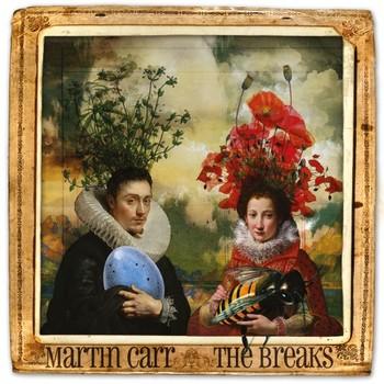 Martin Carr - The Breaks