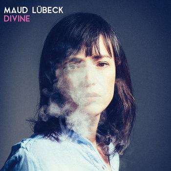 Maud Lübeck - Divine