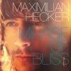 Maximilian Hecker - Mirage Of Bliss